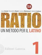 Ratio. Un metodo per il latino. Vol. 1