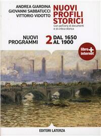Nuovi profili storici 2. Dal 1650 al 1900