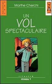 Un vol spectaculaire. Con CD Audio