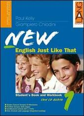 New english just like that. Student's book-Workbook. Con CD Audio. Con CD-ROM. Con espansione online. Vol. 2