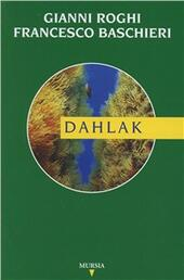 Dahlak  - Gianni Roghi, Francesco Baschieri Libro - Libraccio.it