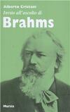 Invito all'ascolto di Brahms