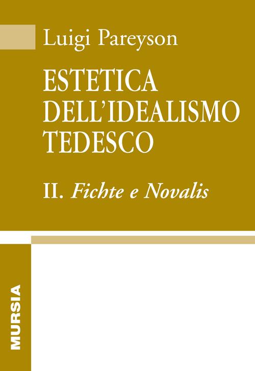 Image of Estetica dell'idealismo tedesco. Vol. 2: Fichte e Novalis.