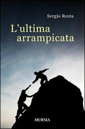 L' ultima arrampicata