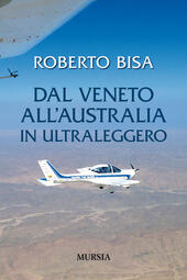 Dal Veneto all'Australia in ultraleggero