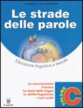 Image of (NUOVO o USATO) Le strade delle parole. Per la Scuola media. Vol. ..