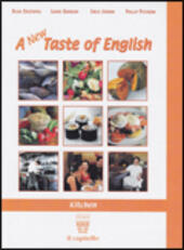 A taste of English. Kitchen. Per gli Ist. alberghieri