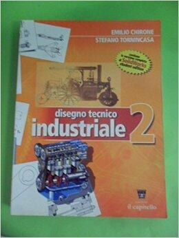 Disegno Tecnico Industriale Chirone Tornincasa Epub