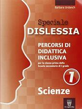 Speciale disturbi specifici di apprendimento. Scienze. Vol. 1