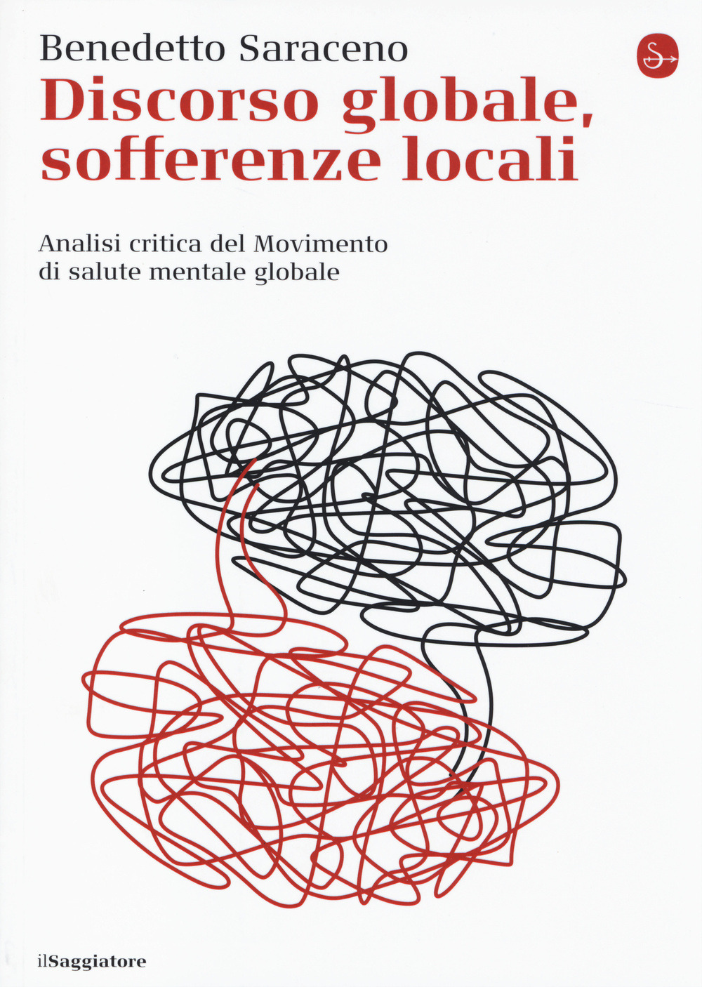 (NUOVO o USATO) Discorso globale, sofferenze locali. Analisi criti..