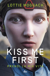 Kiss me first. Prendi la mia vita