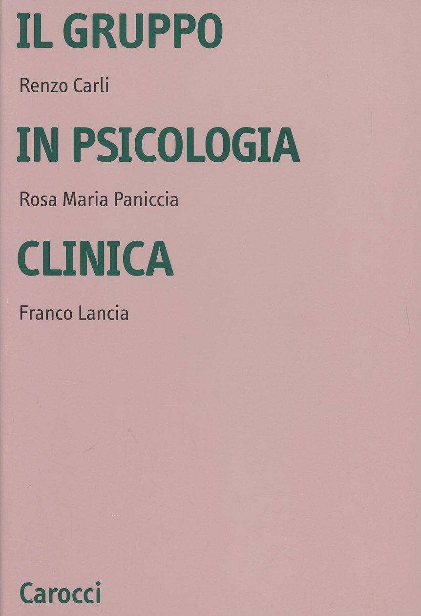 Il gruppo in psicologia clinica