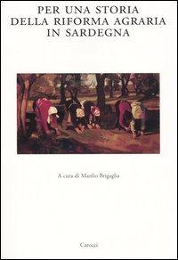 Per una storia della riforma agraria in Sardegna