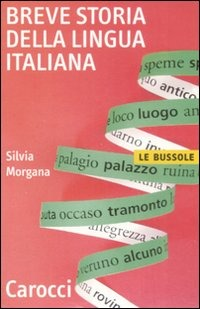 (NUOVO o USATO) Breve storia della lingua italiana