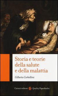 (NUOVO o USATO) Storia e teorie della salute e della malattia