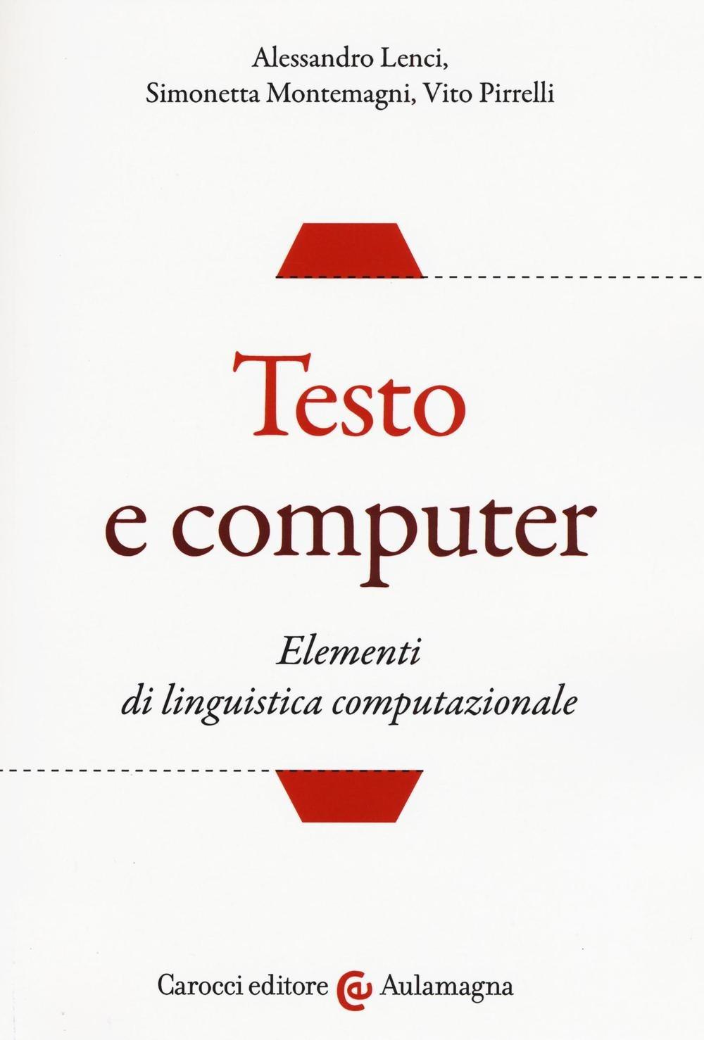 Testo e computer. Elementi di linguistica computazionale