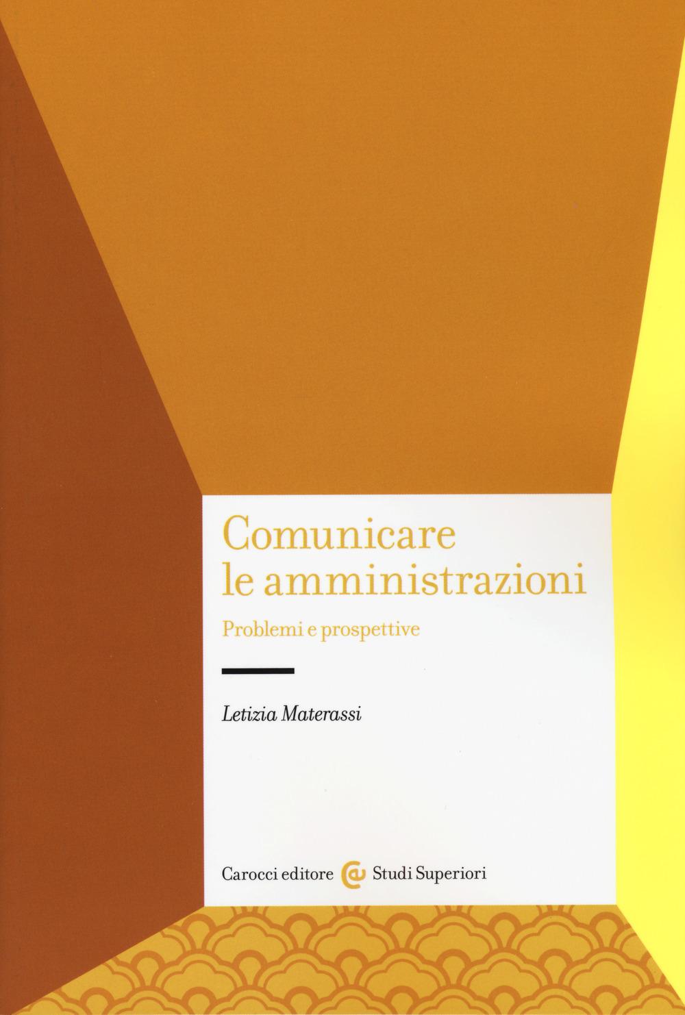 Comunicare le amministrazioni. Problemi e prospettive
