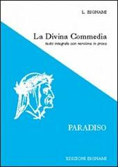 La Divina Commedia. Paradiso. Testo integrale con versione in prosa  Libro - Libraccio.it