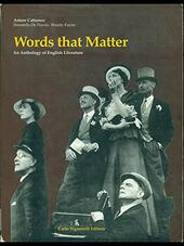 Words that matter. An anthology of english literature.