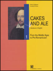 Cakes and ale. Con CD Audio. Vol. 1: From the middle ages to pre romanticism.