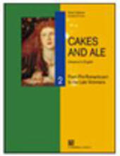 Cakes and ale. Con CD Audio. Vol. 2: From romanticism to late victorians.