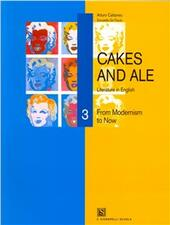 Cakes and ale. Con CD Audio. Vol. 3: From modernism to now.