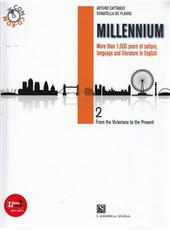 Millennium. Con CD-ROM. Con espansione online. Vol. 2: From the victorians to the present age.  - A. Cattaneo, D. De Flaviis Libro - Libraccio.it
