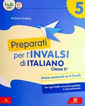 Preparati alle prove INVALSI. Italiano. Con Contenuto digitale per download e accesso on line. Vol. 2