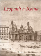 Image of (NUOVO o USATO) Leopardi a Roma. Catalogo della mostra (Roma, Muse..