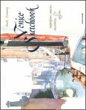 Venice Sketchbook. Ediz. illustrata  - Huck Scarry Libro - Libraccio.it