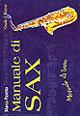 Image of Manuale di sax. Metodo di base