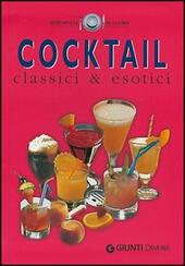 Cocktail classici ed esotici  Libro - Libraccio.it