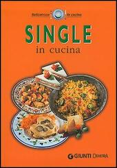 Single in cucina  Libro - Libraccio.it