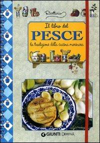 (NUOVO o USATO) Il libro del pesce. La tradizione della cucina mar..