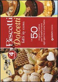 Biscotti e dolcetti. 50 schede illustrate con le migliori ricette ..