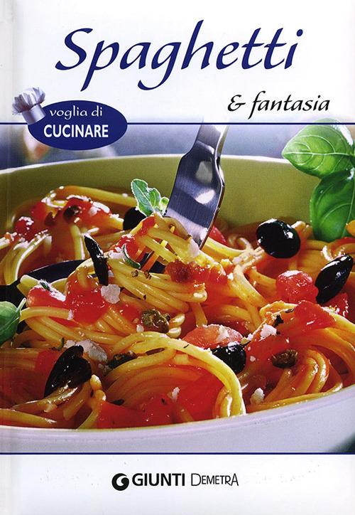 Spaghetti e fantasia