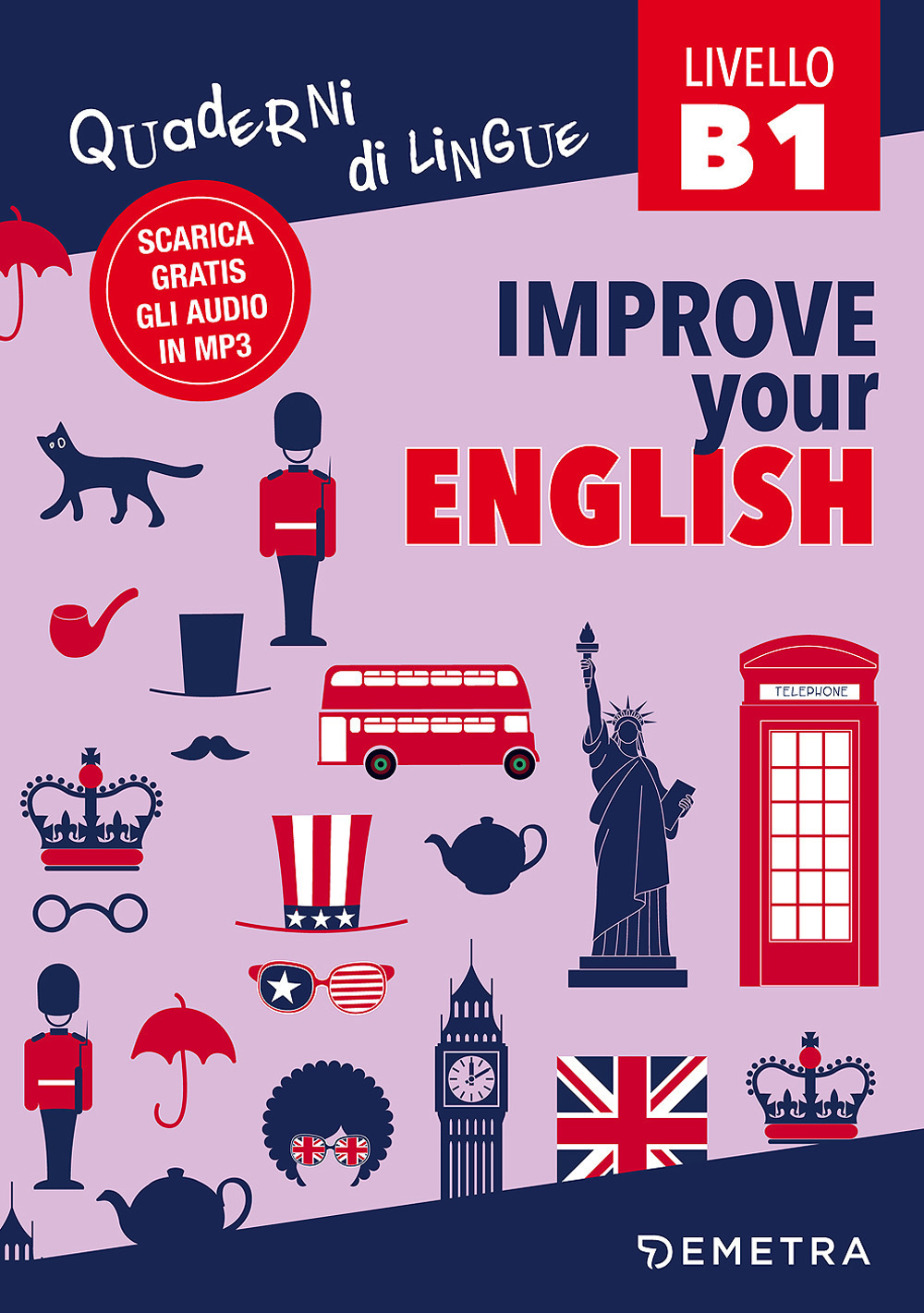 Improve your english B1. Con Contenuto digitale per download