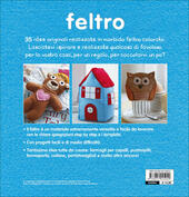 Feltro. 35 progetti step by step  - Laura Howard Libro - Libraccio.it