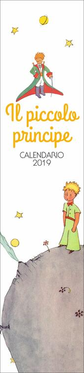 Il Piccolo Principe. Calendario 2019  Libro - Libraccio.it
