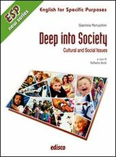 Deep into society. Cultural and social issues. Per gli ISt. professionali. Con CD Audio. Con espansione online  - Giannina Perrucchini, Raffaella Beolè Libro - Libraccio.it
