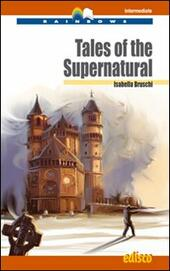 Tales of the supernatural. Con CD Audio. Con espansione online
