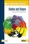 Shades and shapes. English for visual arts, design and architecture. Con e-book. Con espansione online