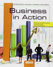 Business in action. Exploring the English-speaking world of business, trade and commerce. Con ebook. Con espansione online. Con CD-ROM