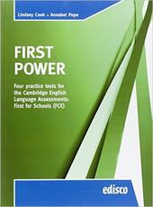 First power. FCE. Four practice tests for the Cambridge English assessments: first. Con espansione online
