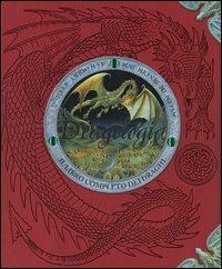 (NUOVO o USATO) Dragologia. Il libro completo dei draghi