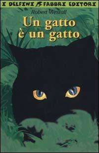 Un gatto è un gatto