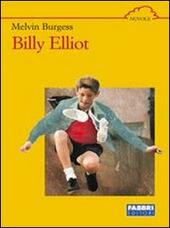 Billy Elliot  - Melvin Burgess Libro - Libraccio.it