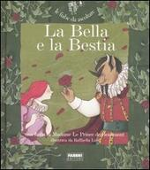 La Bella e la Bestia. Con CD Audio