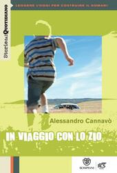 STORIE DEL QUOTIDIANO - IN VIAGGIO CON LO ZIO