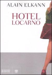 (NUOVO o USATO) Hotel Locarno